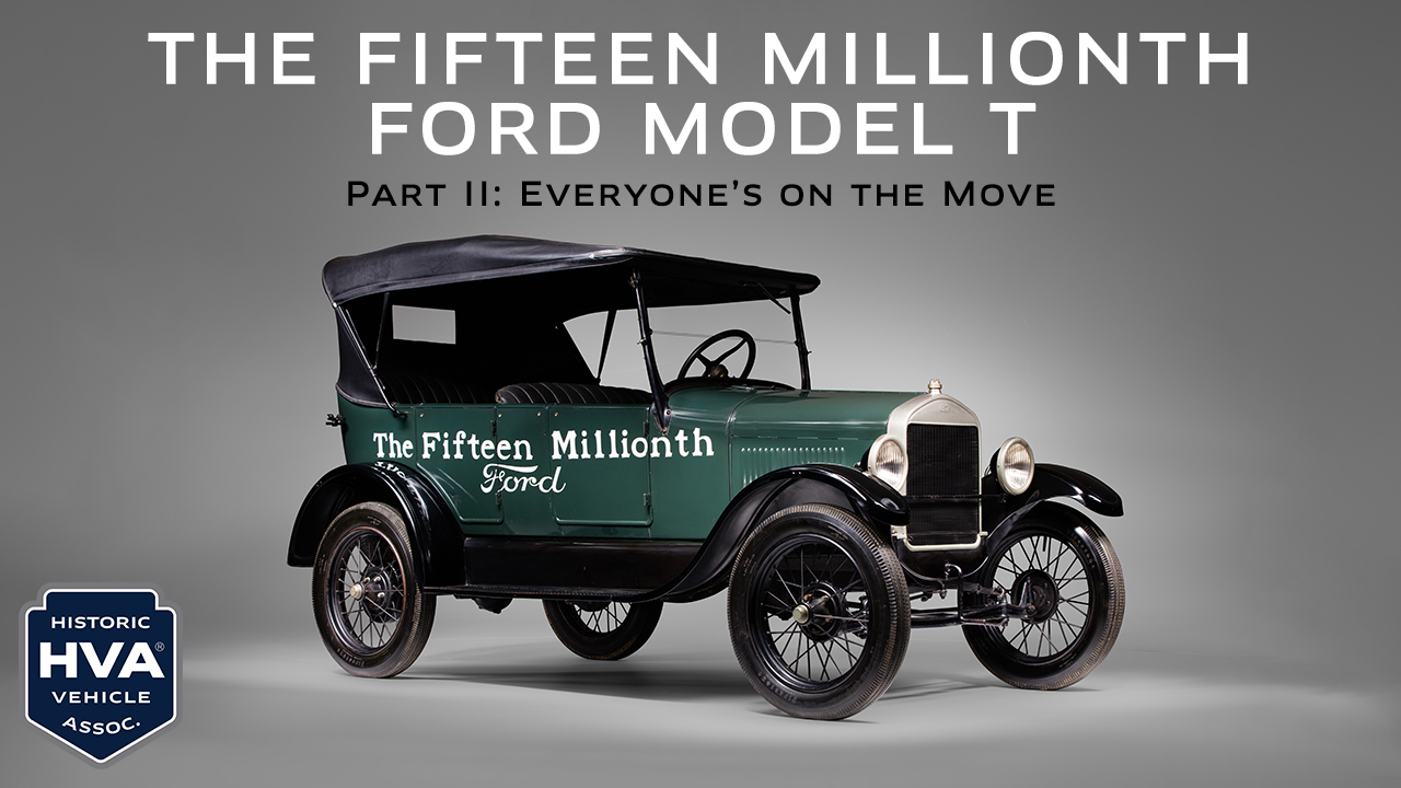 Ford Model T fifteen millionth HVA part 2 - Everyone's On The Move