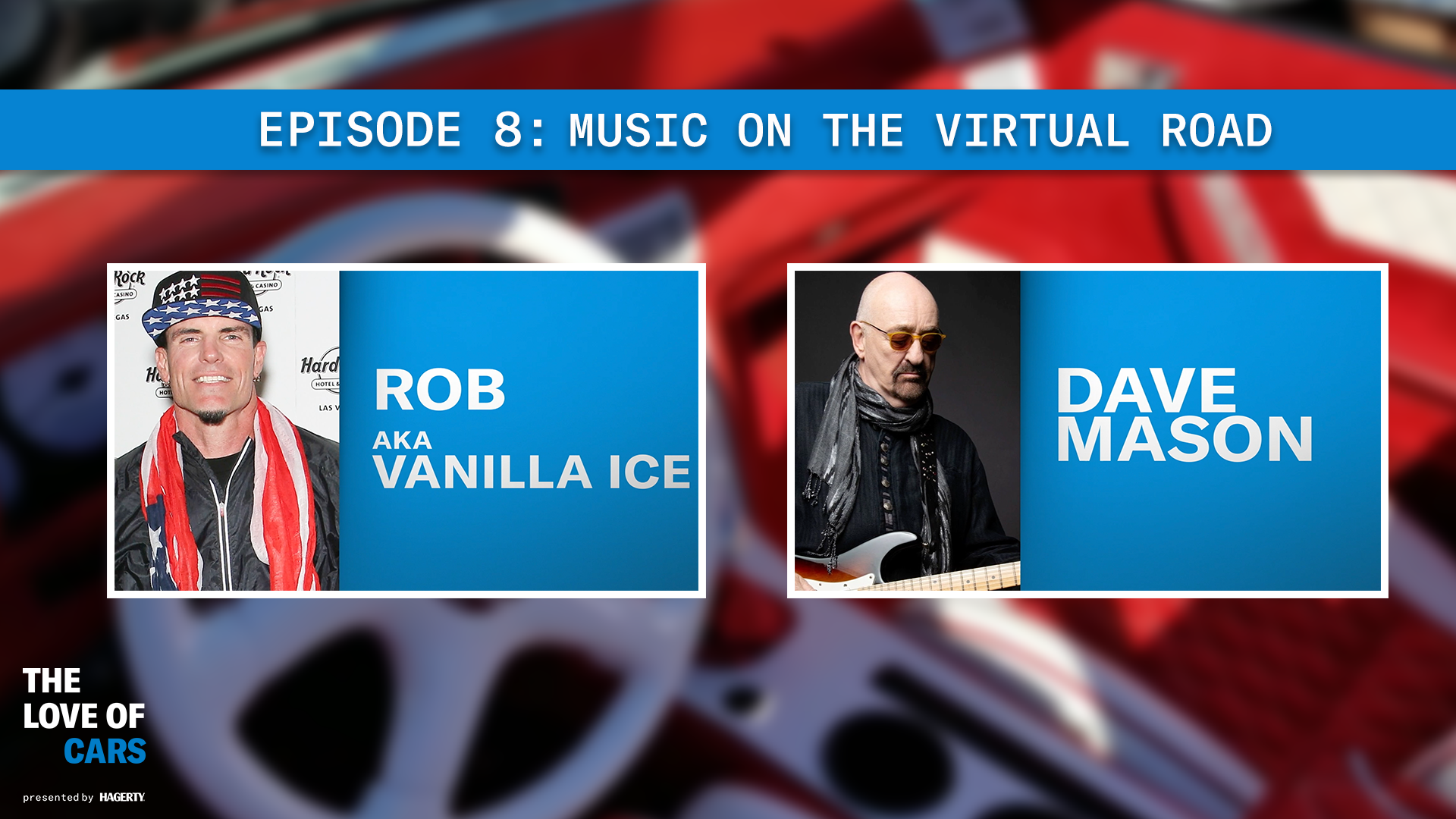 The Love of Cars Thumbnail Rob Van Winkle and Dave Mason