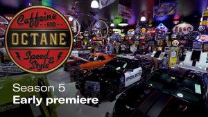 World Premiere of Caffeine & Octane S5 Ep. 6
