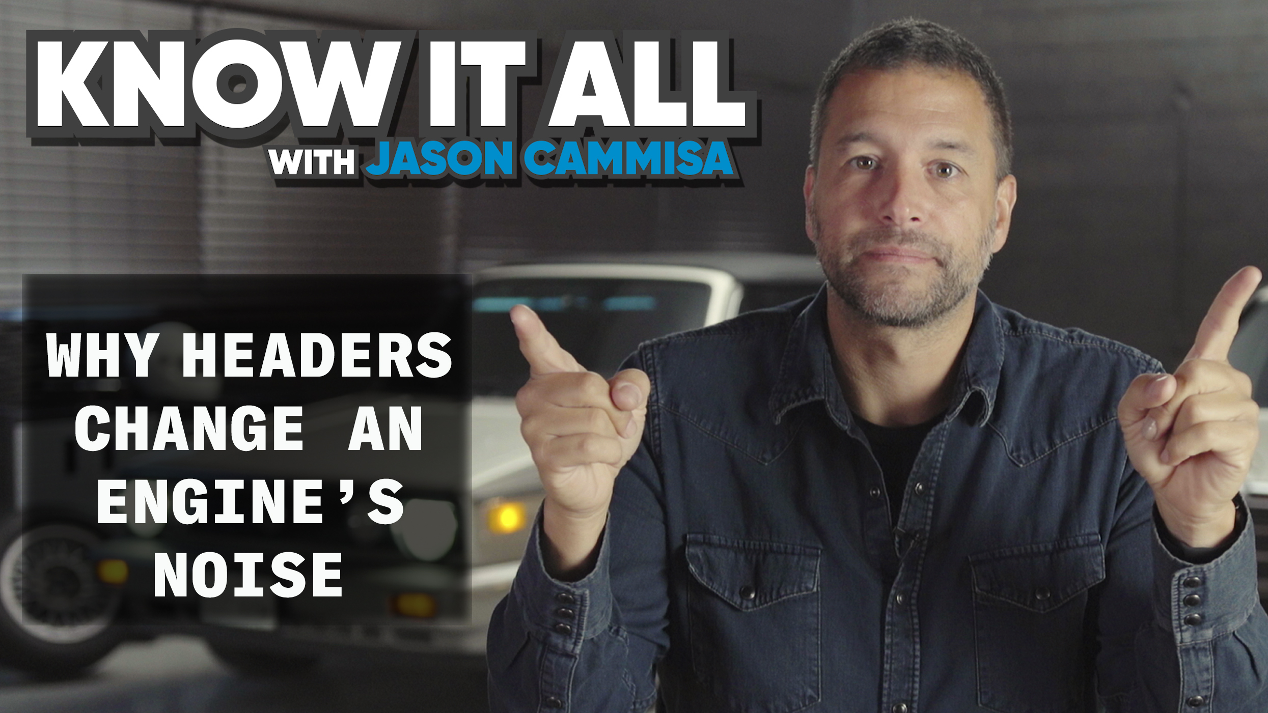 Jason Cammisa Know it All episode 2