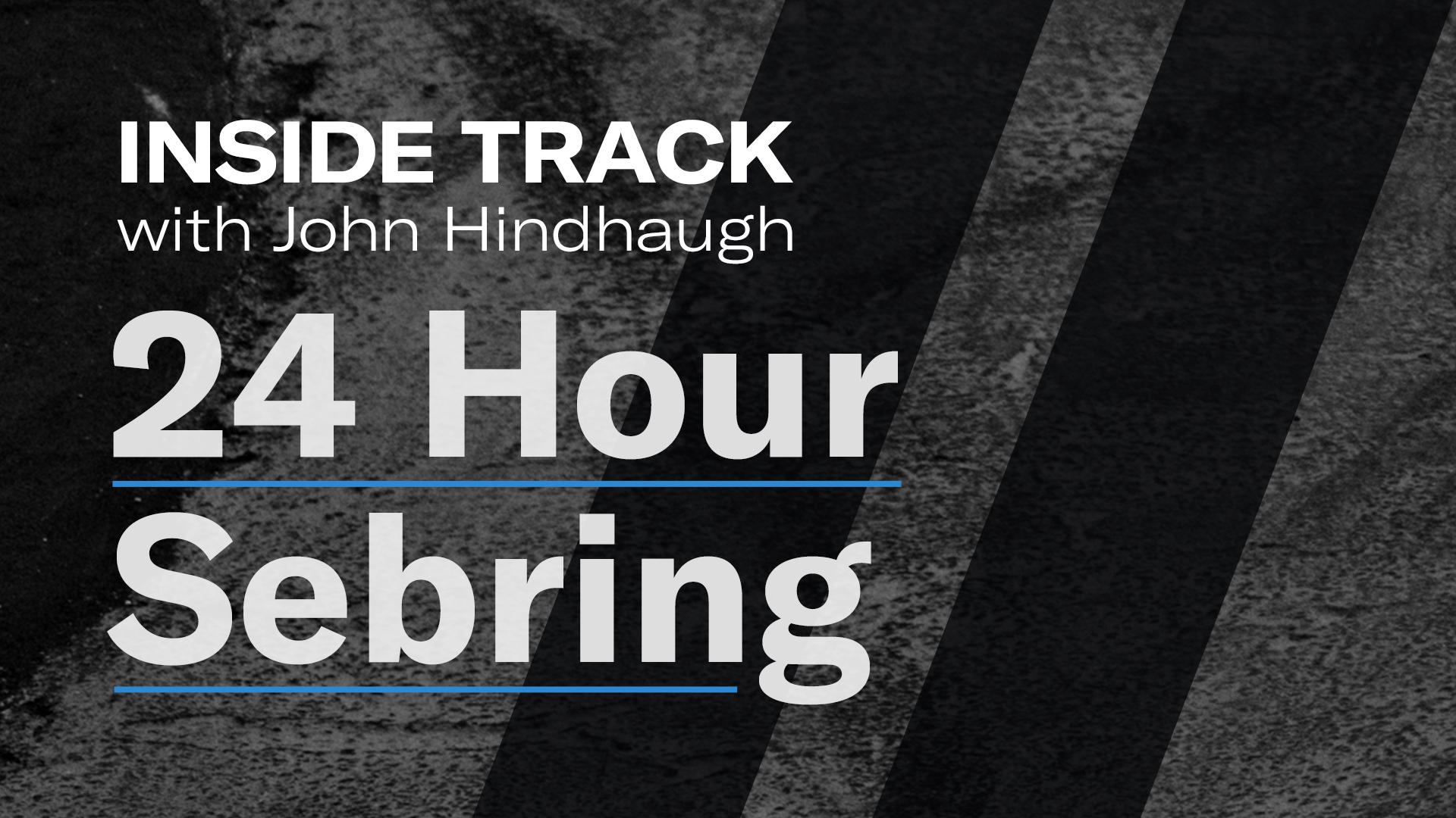 Inside Track   24 Hours of Sebring title card