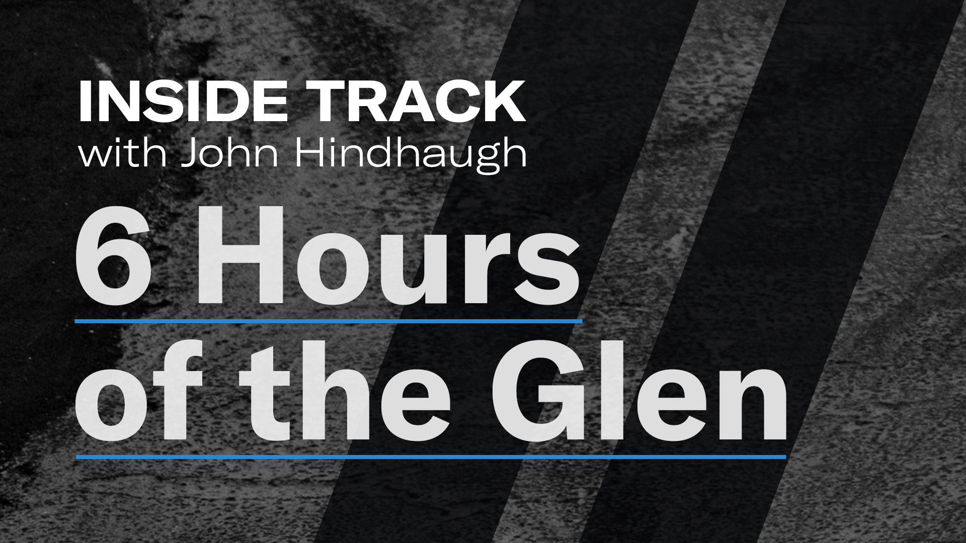 Six Hours of the Glen Thumbnail
