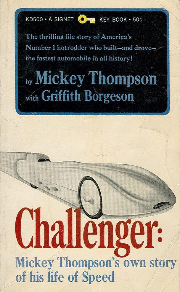 Mickey Thompson Challenger autobiography