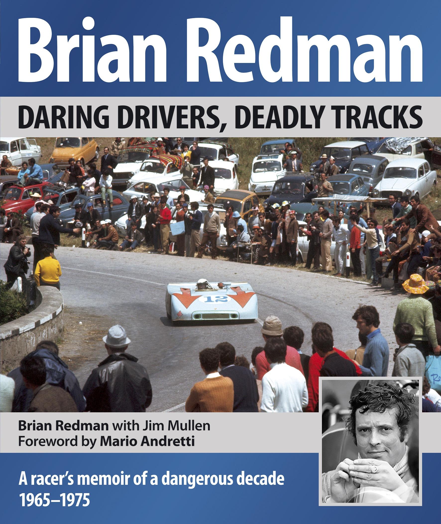 Brian Redman's Daring Drivers, Deadly Tracks
